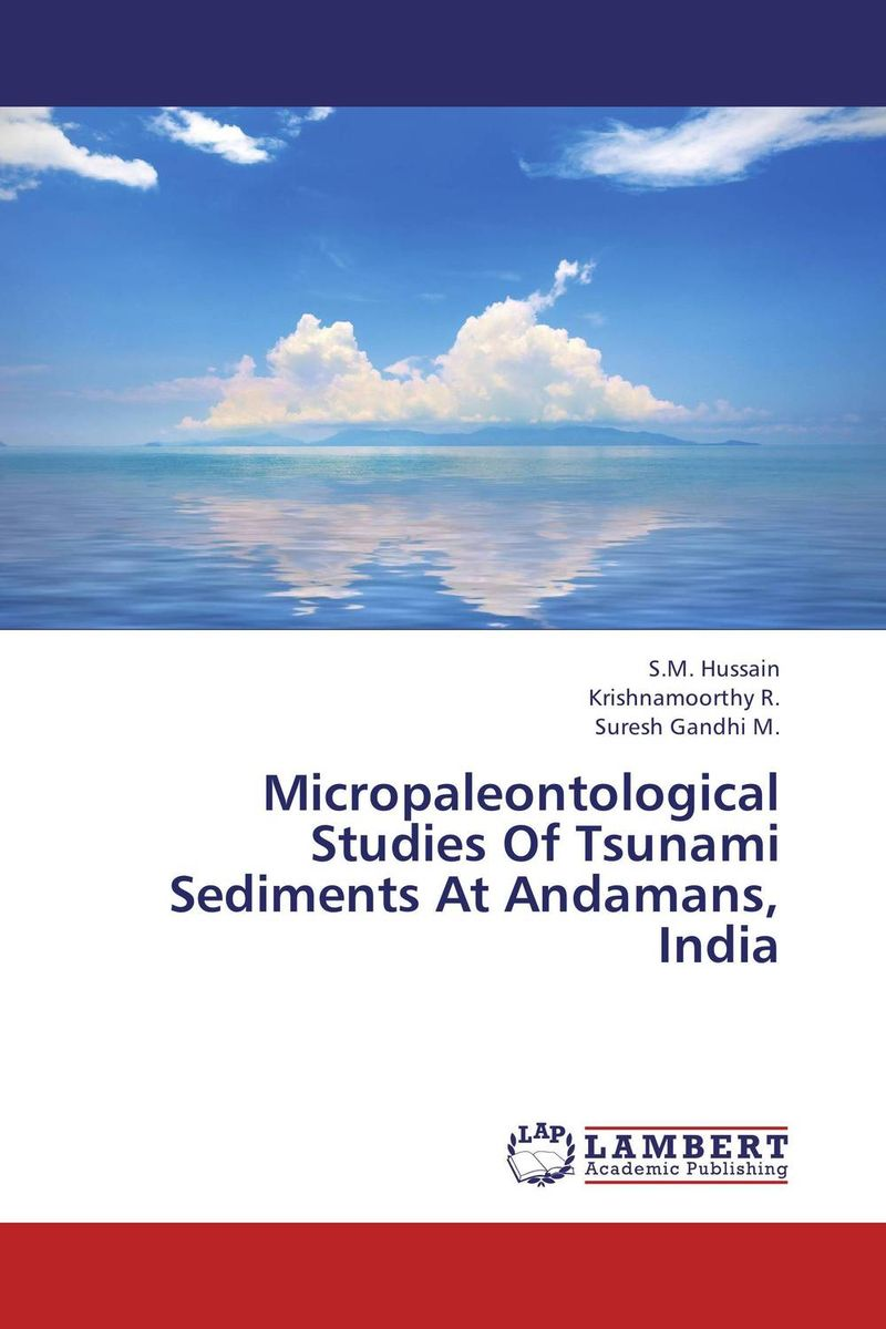 Micropaleontological Studies Of Tsunami Sediments At Andamans, India