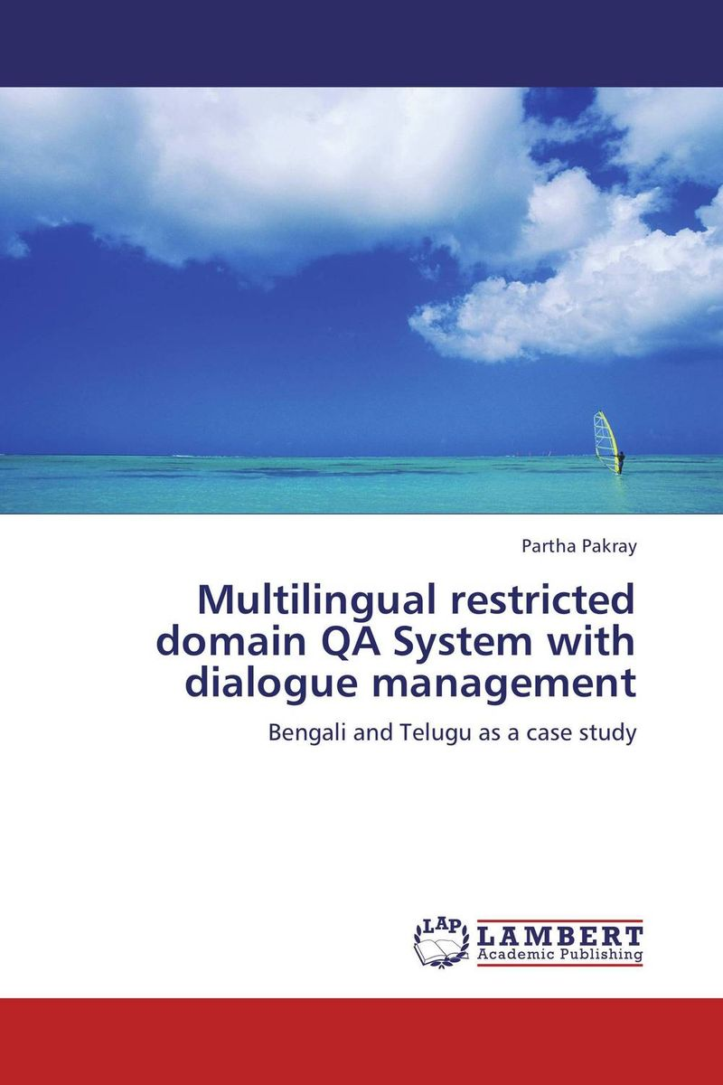 Multilingual restricted domain QA System with dialogue management linguistic variation in a multilingual setting