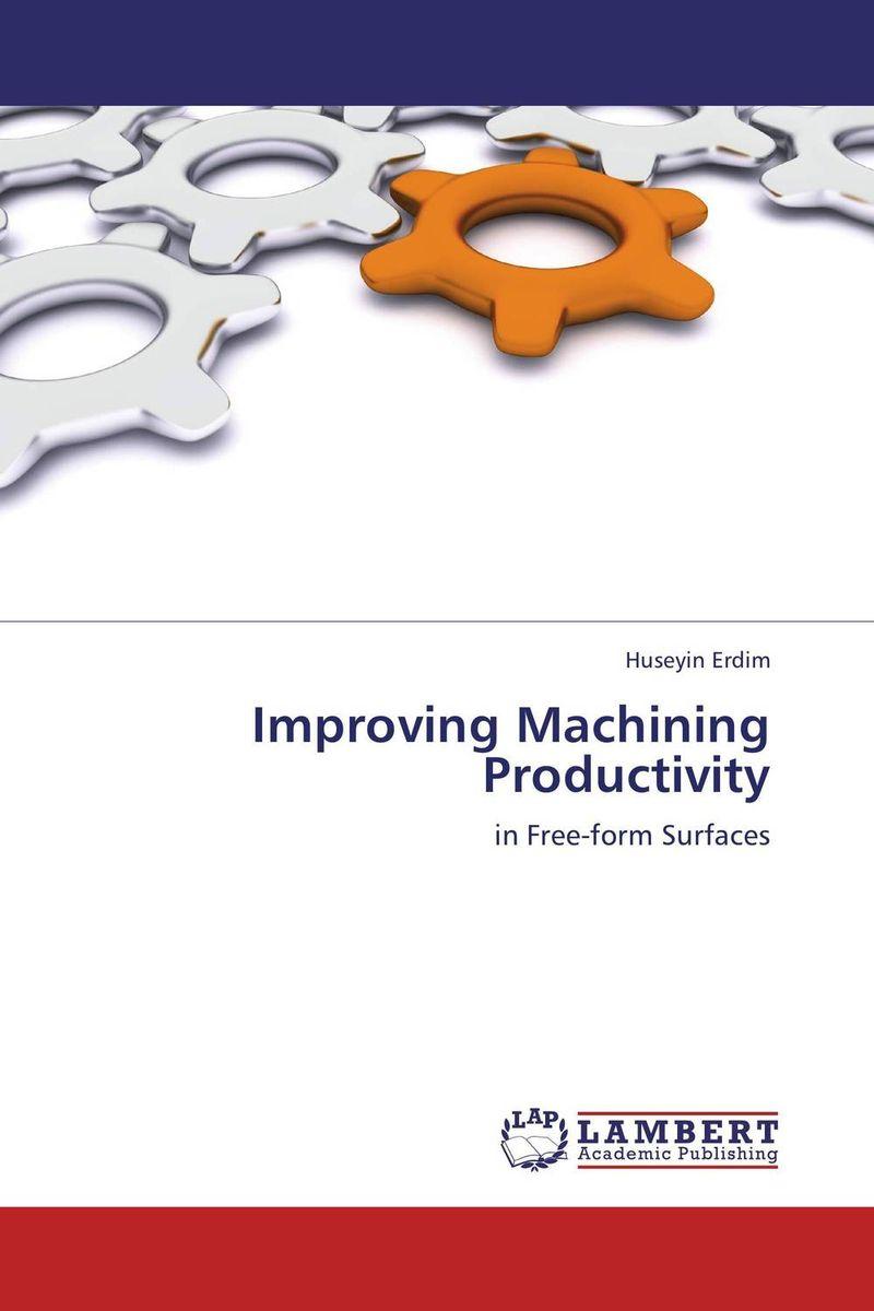Improving Machining Productivity