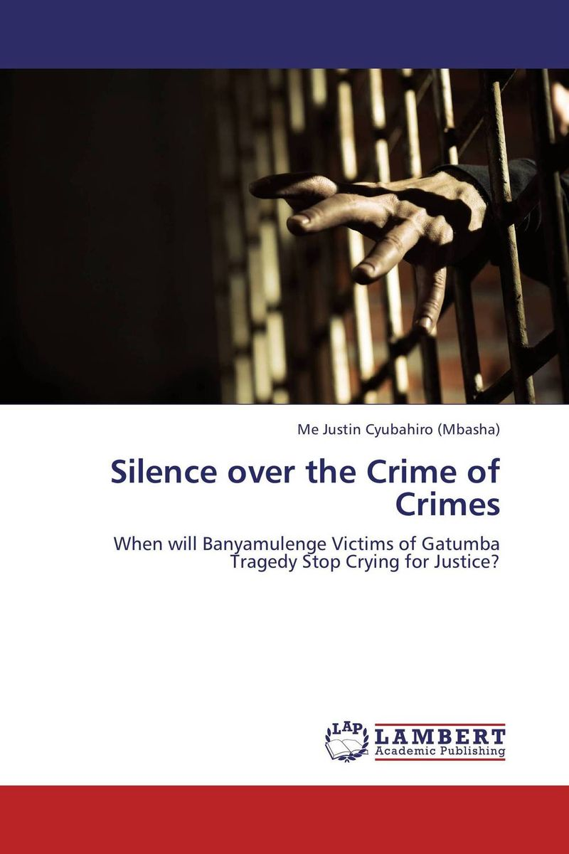 Silence over the Crime of Crimes the voice of silence
