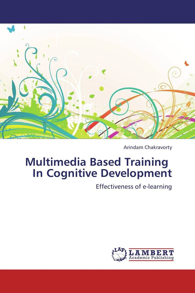 Multimedia Based Training In Cognitive Development elaine biech training and development for dummies