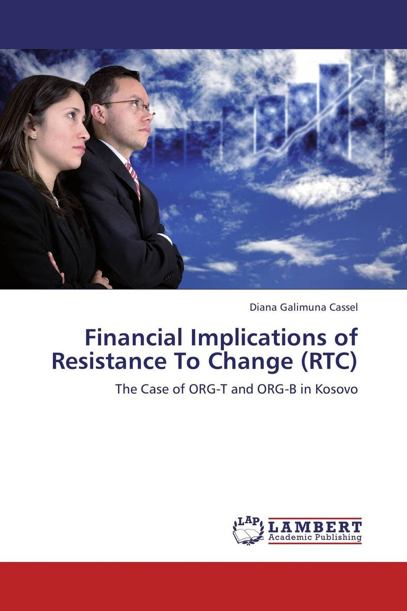 Financial Implications of Resistance To Change (RTC) бесплатная доставка integrated circuit ds1744w 120ind ic rtc ram y2k 3 3 в 120ns 28 edip 1744 ds1744 1 шт
