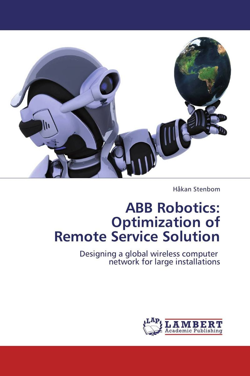 ABB Robotics: Optimization of Remote Service Solution полюс abb 1sca105461r1001