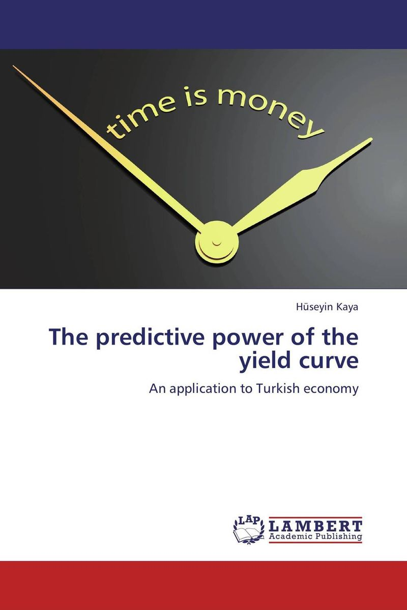 The predictive power of the yield curve economic methodology