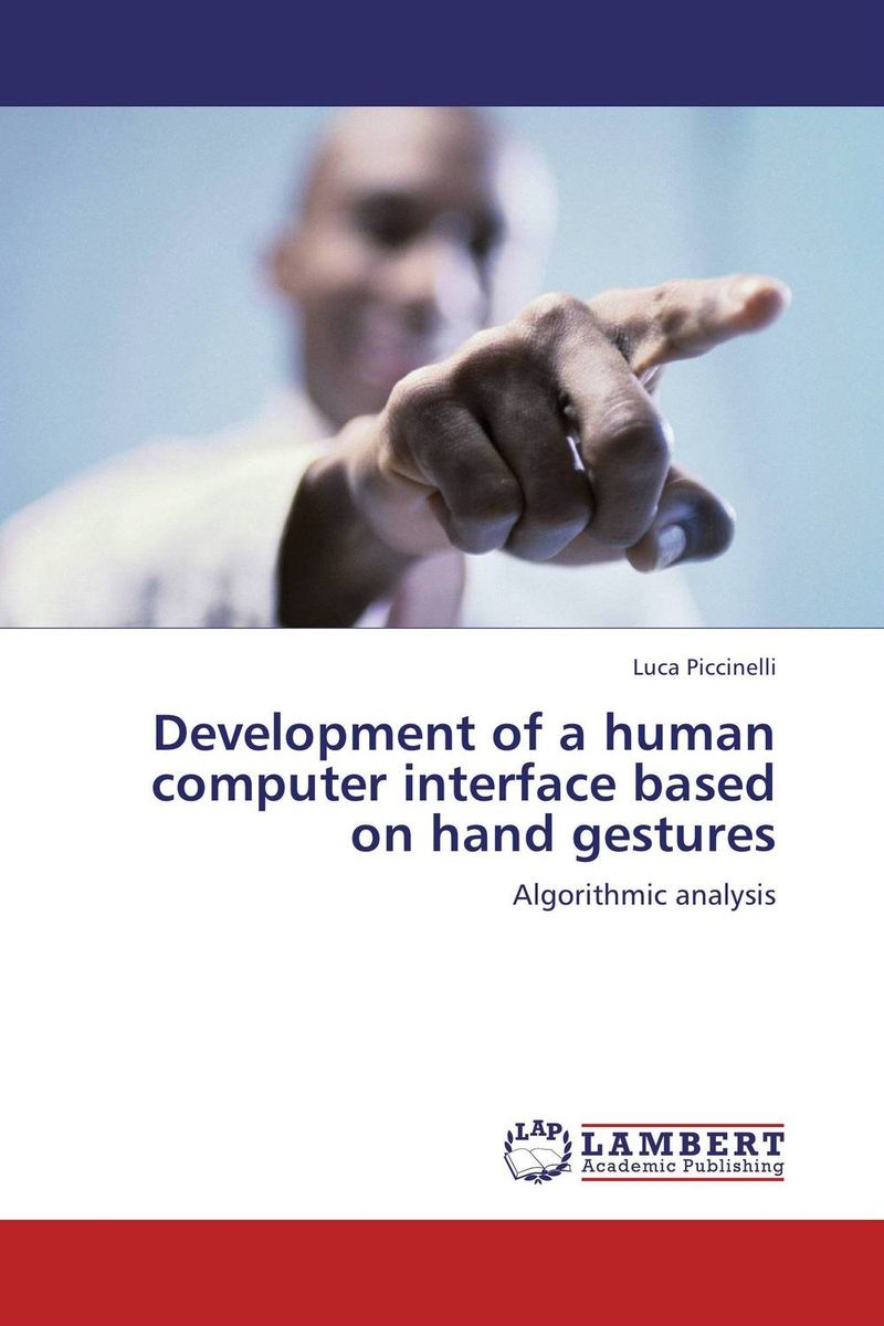 Development of a human computer interface based on hand gestures franke bibliotheca cardiologica ballistocardiogra phy research and computer diagnosis