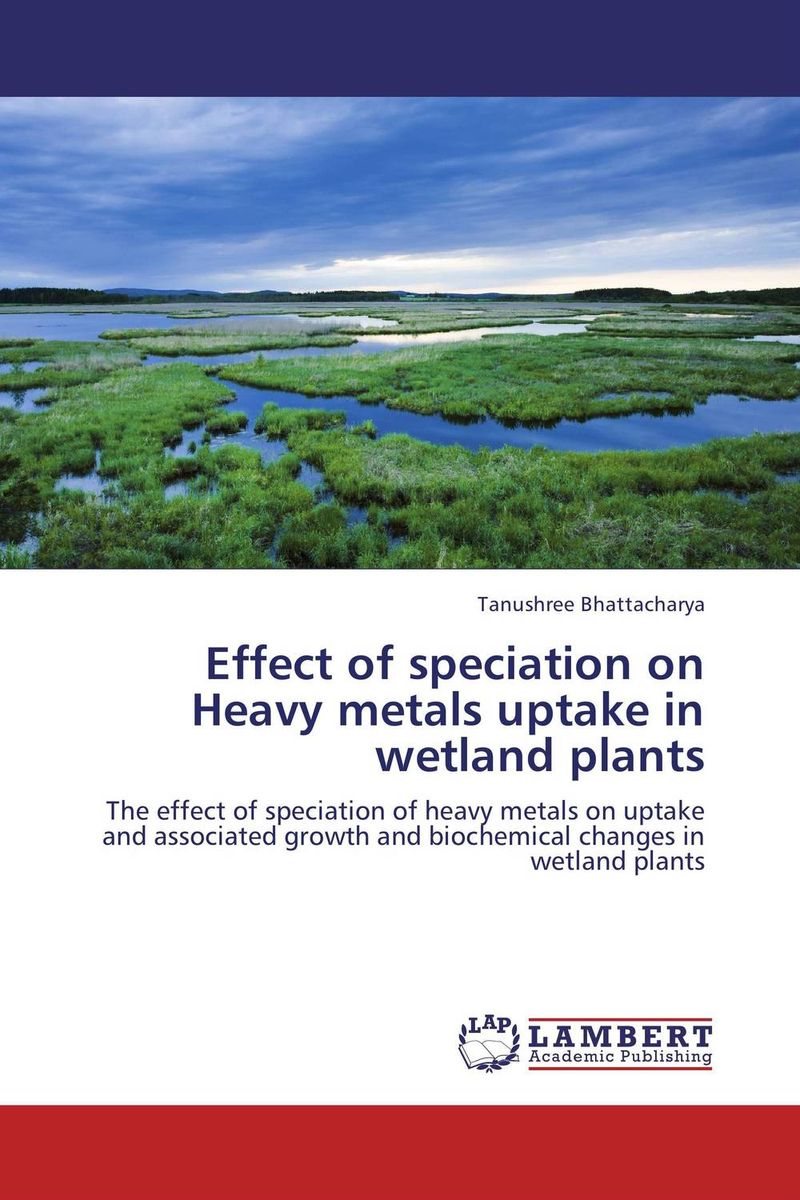 Effect of speciation on Heavy metals uptake in wetland plants