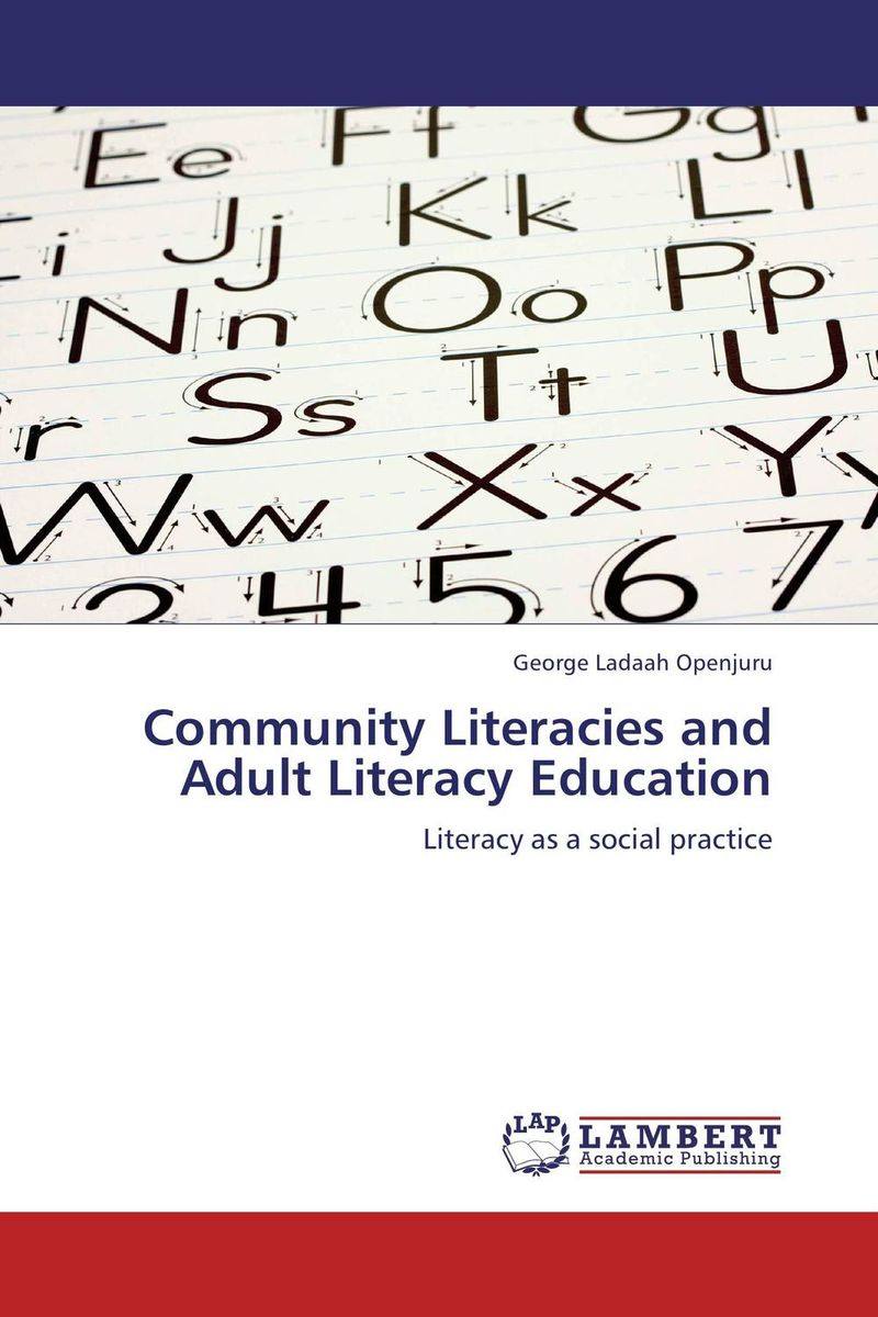 Community Literacies and Adult Literacy Education odell education developing core literacy proficiencies grade 12