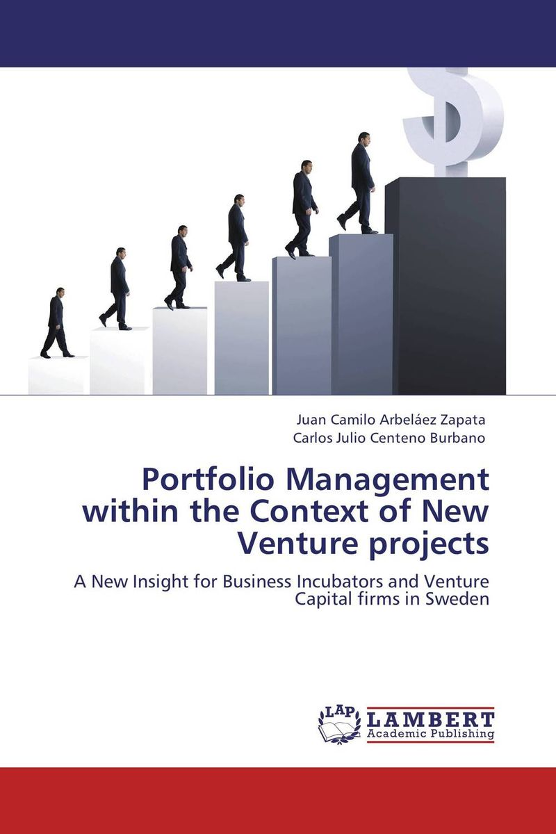 Portfolio Management within the Context of New Venture projects venture to the interior