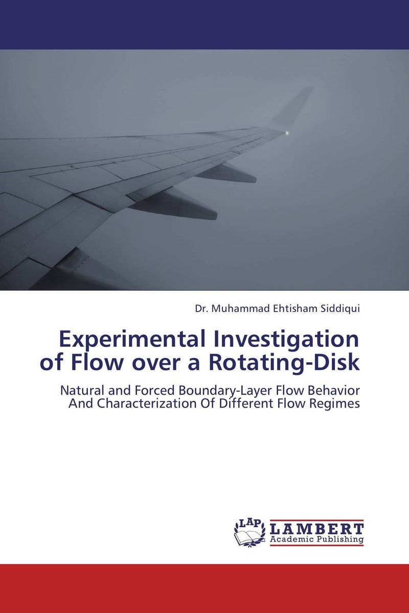Experimental Investigation of Flow over a Rotating-Disk rohit r limbachiya vaibhav j limbachiya and yashesh a darji experimental investigation of twin screw extruder machine