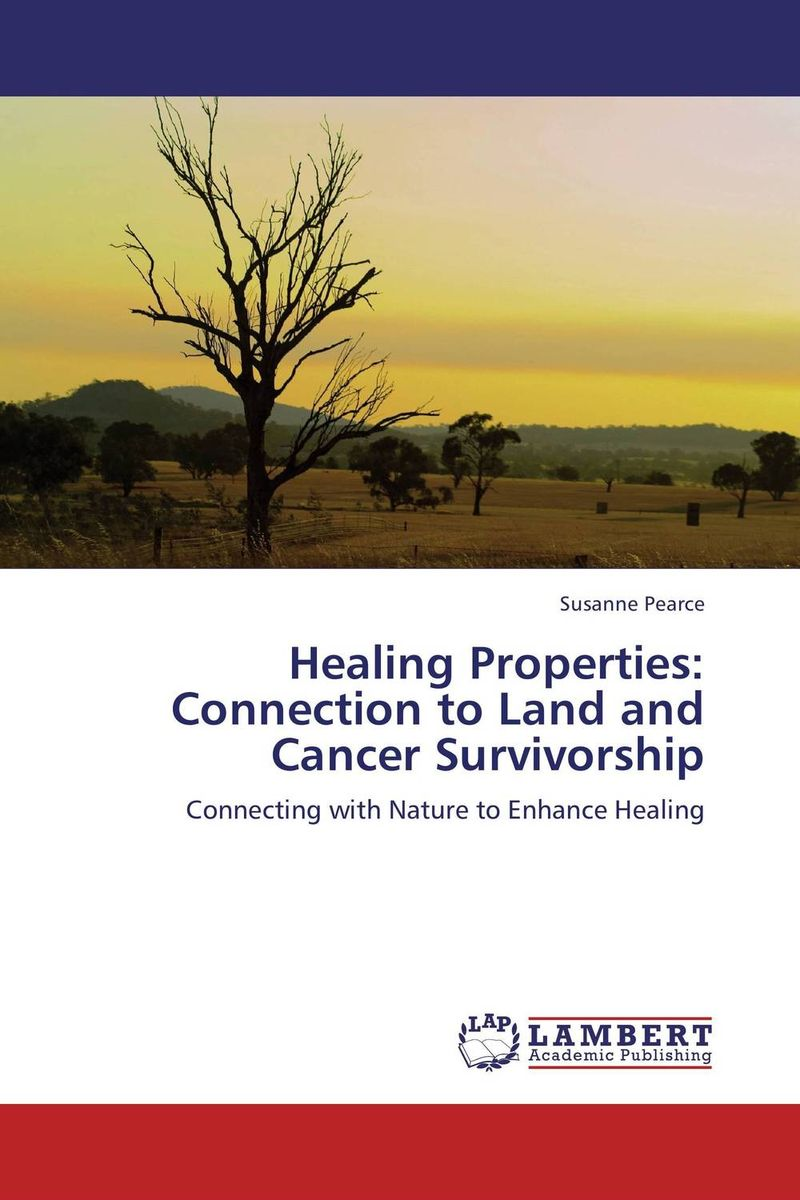 Healing Properties: Connection to Land and Cancer Survivorship russia a journey to the heart of a land and its people