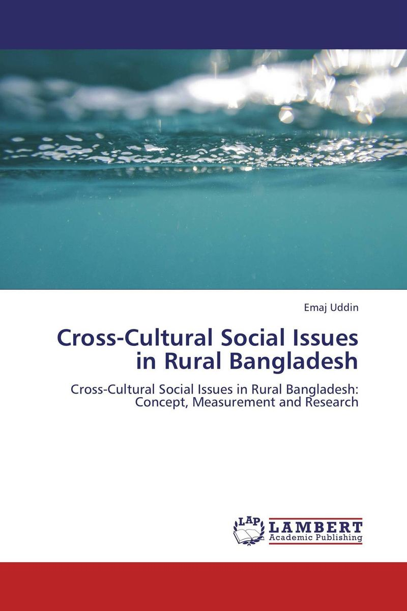 Cross-Cultural Social Issues in Rural Bangladesh