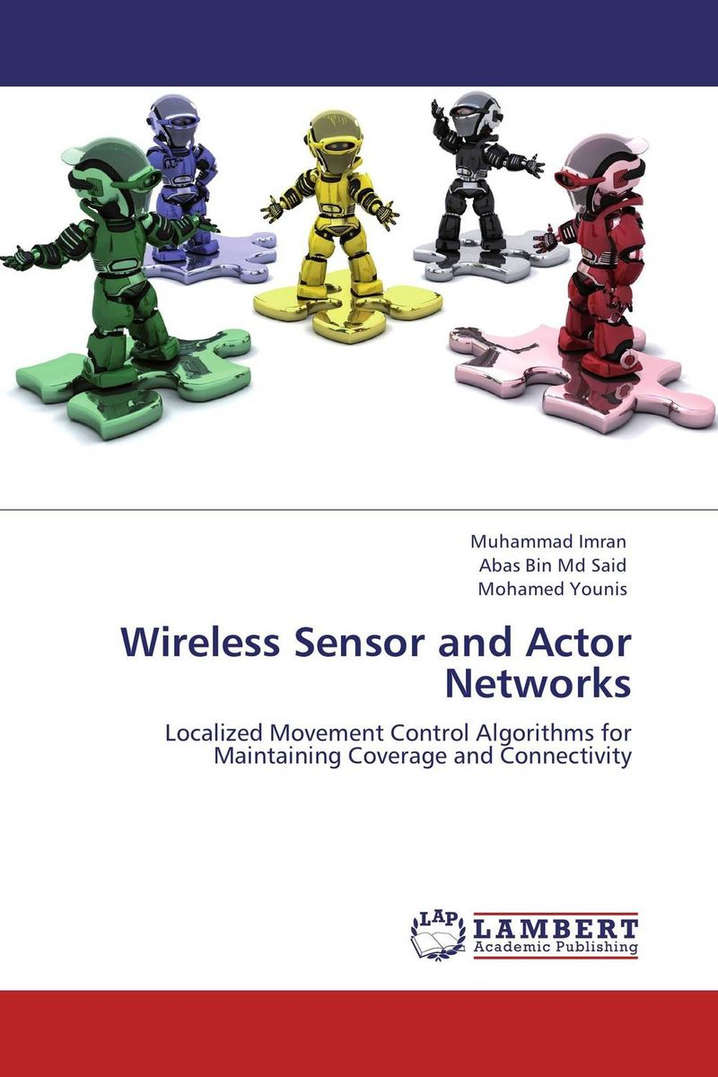 Wireless Sensor and Actor Networks the plural actor