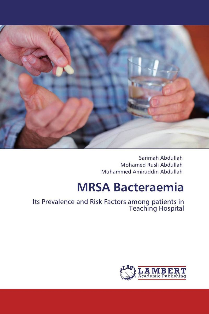 MRSA Bacteraemia the johns hopkins hospital 1998 1999 guide to medical care of patients with hiv infection