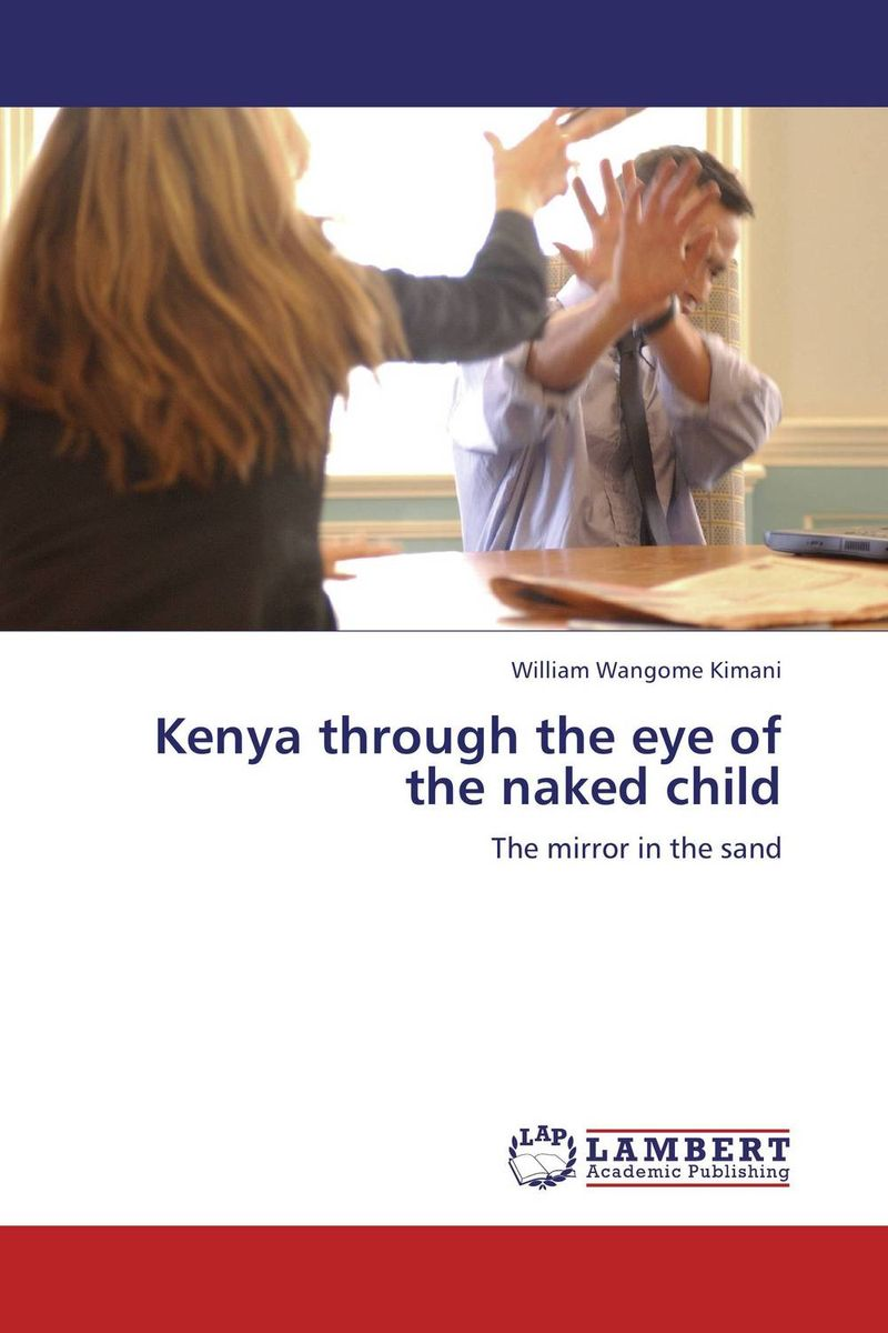 Kenya through the eye of the naked child naked and famous naked and famous in rolling waves 2 lp