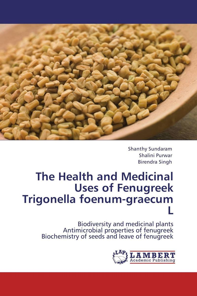The Health and Medicinal Uses of Fenugreek Trigonella foenum-graecum L manisha sharma ajit varma and harsha kharkwal interaction of symbiotic fungus with fenugreek