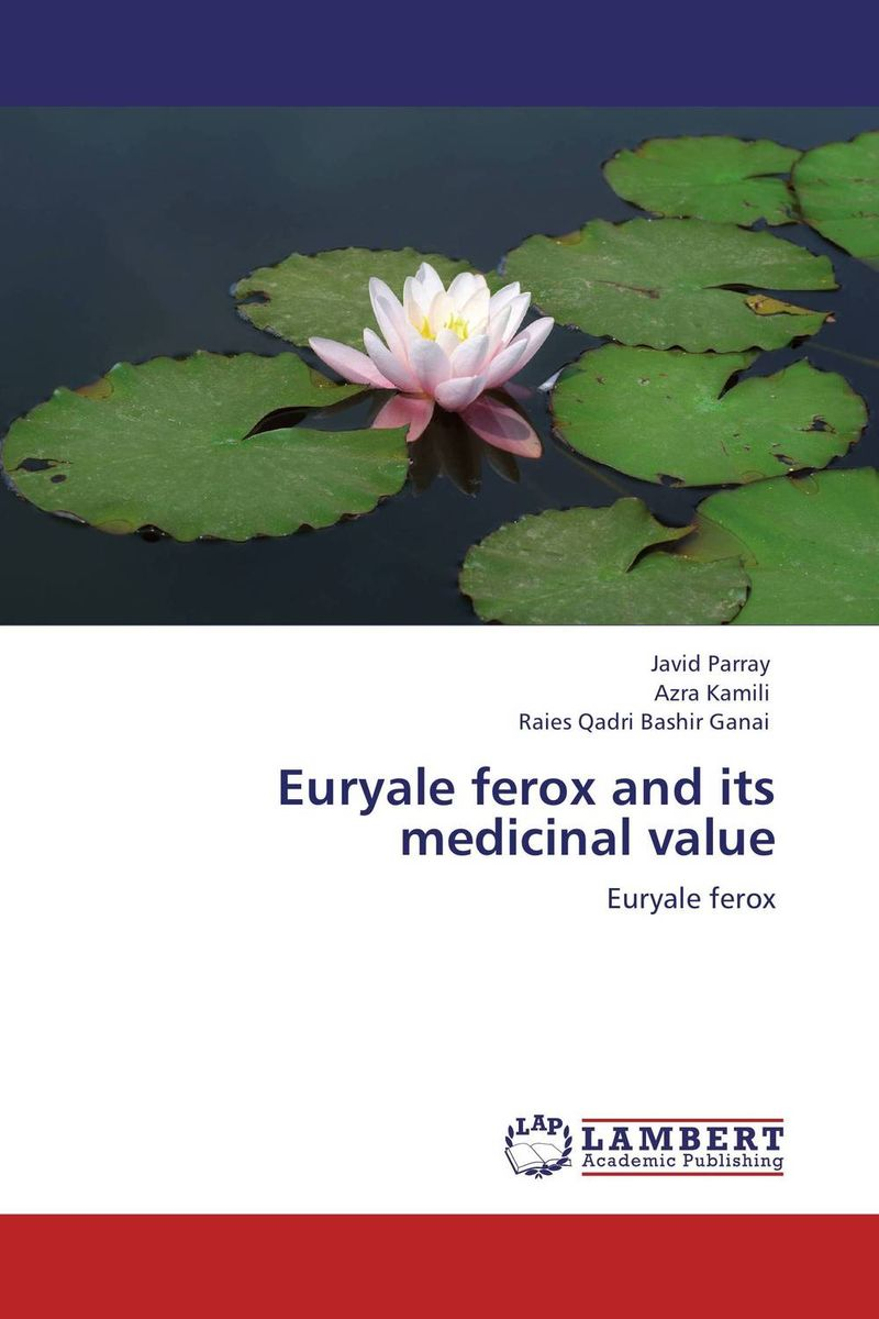 Euryale ferox and its medicinal value effect of medicinal plant extracts on the viability of protoscoleces