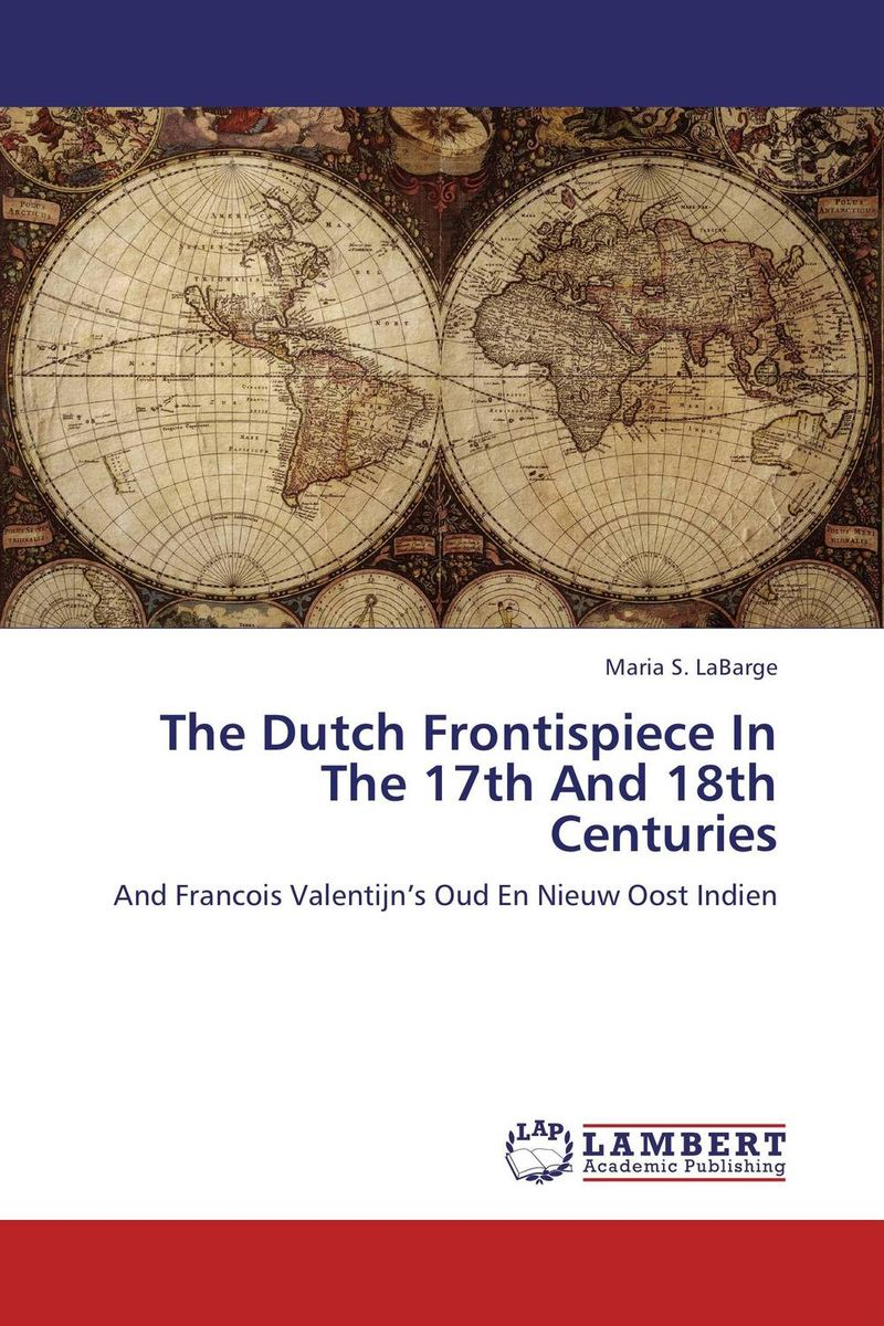 The Dutch Frontispiece In The 17th And 18th Centuries anneke scheepers dublin s image among the dutch market