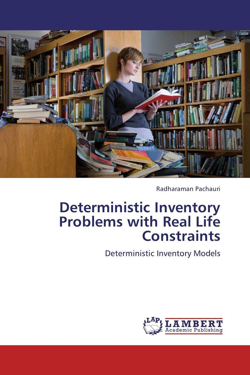 Deterministic Inventory Problems with Real Life Constraints inventory accounting