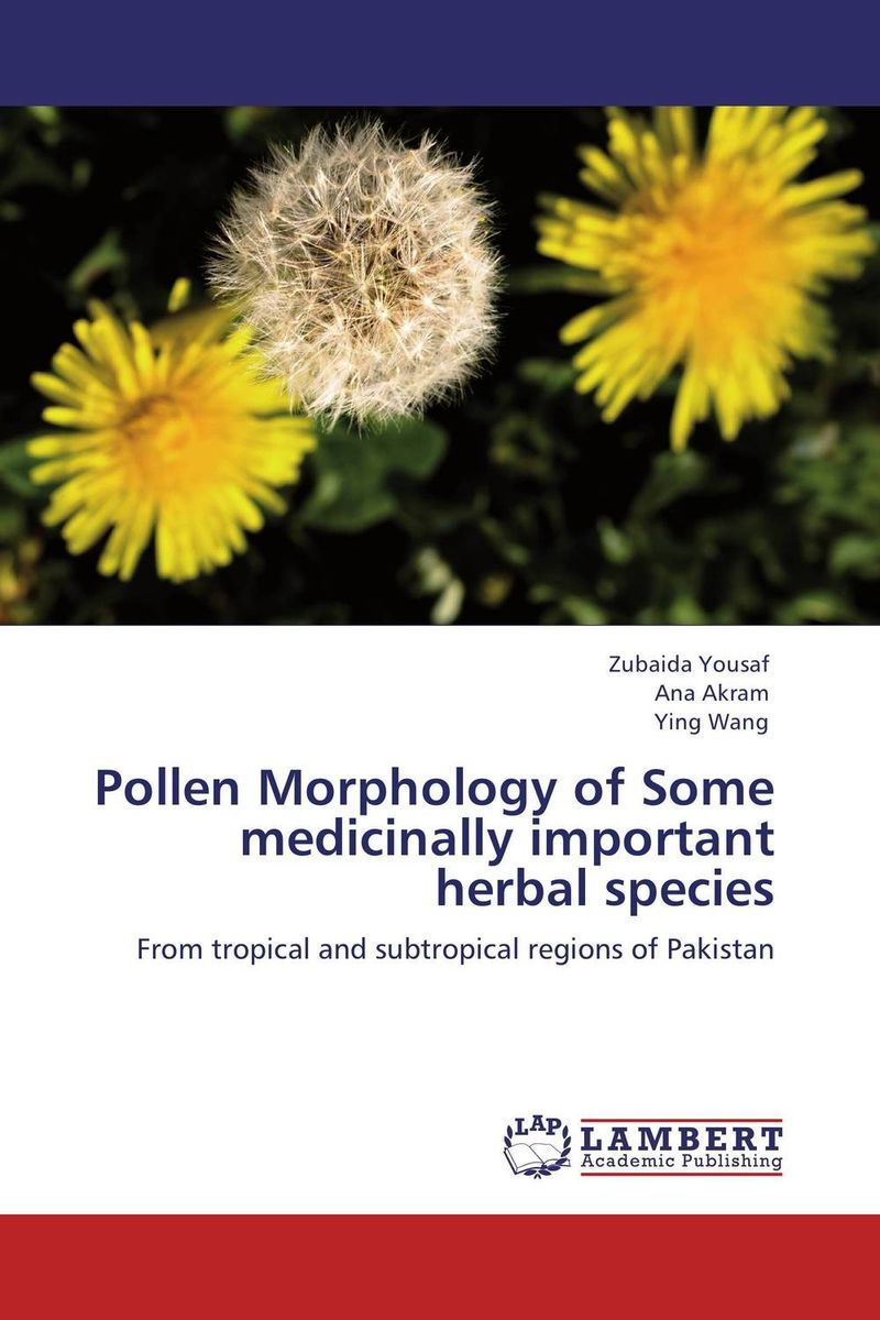 Pollen Morphology of Some medicinally important herbal species root and canal morphology of third molar