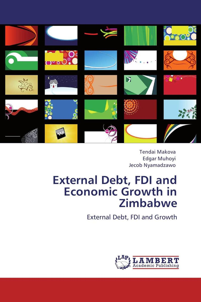 External Debt, FDI and Economic Growth in Zimbabwe corporate debt pricing