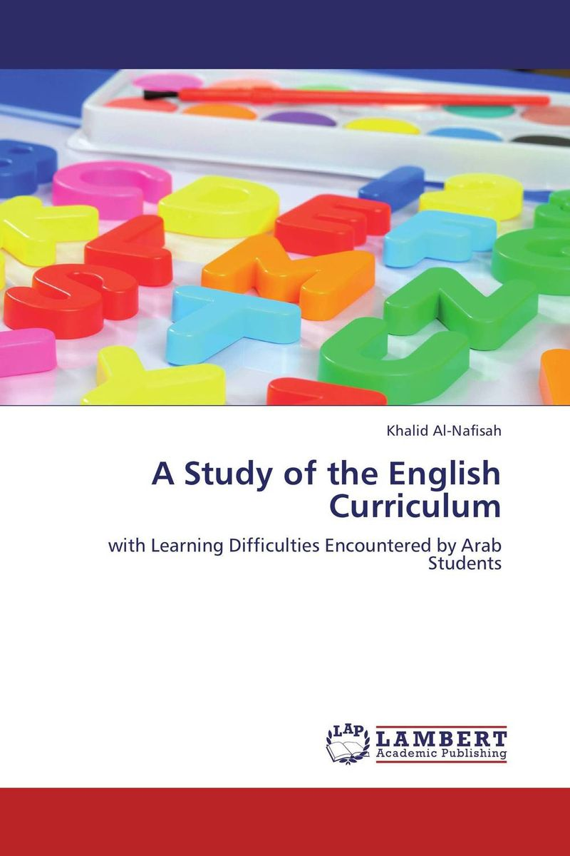 A Study of the English Curriculum a study of english