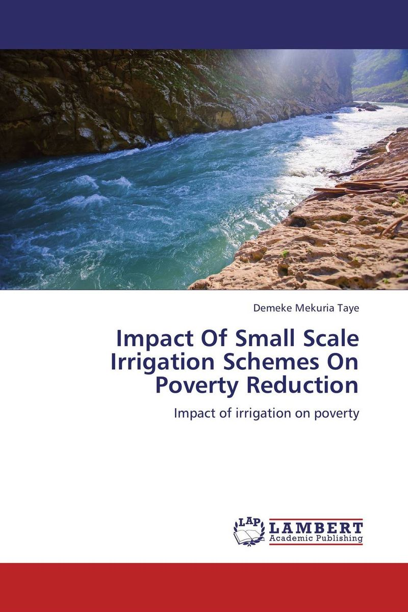 Impact Of Small Scale Irrigation Schemes On Poverty Reduction impact of small scale irrigation schemes on poverty reduction