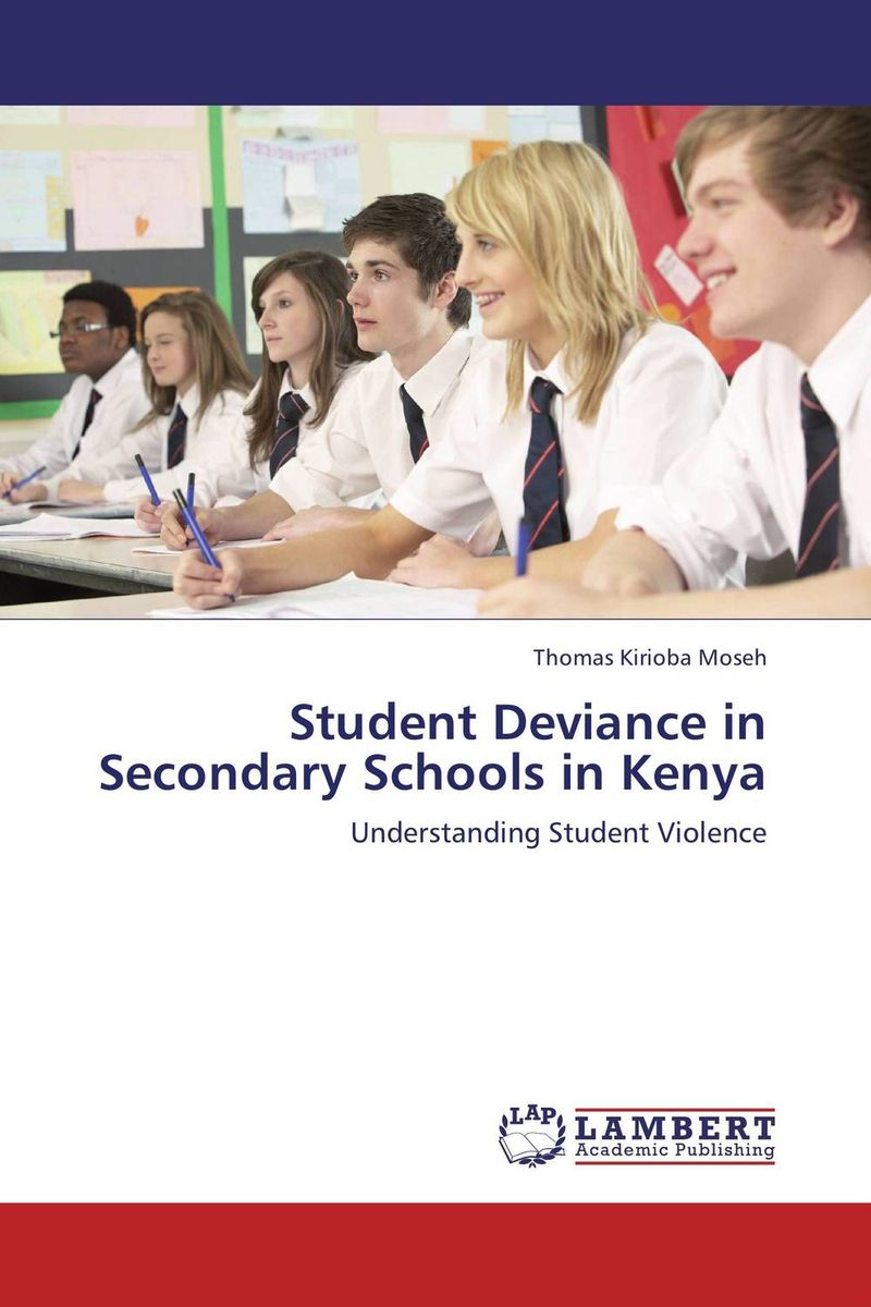 Student Deviance in Secondary Schools in Kenya ket for schools practice tests student s book учебник