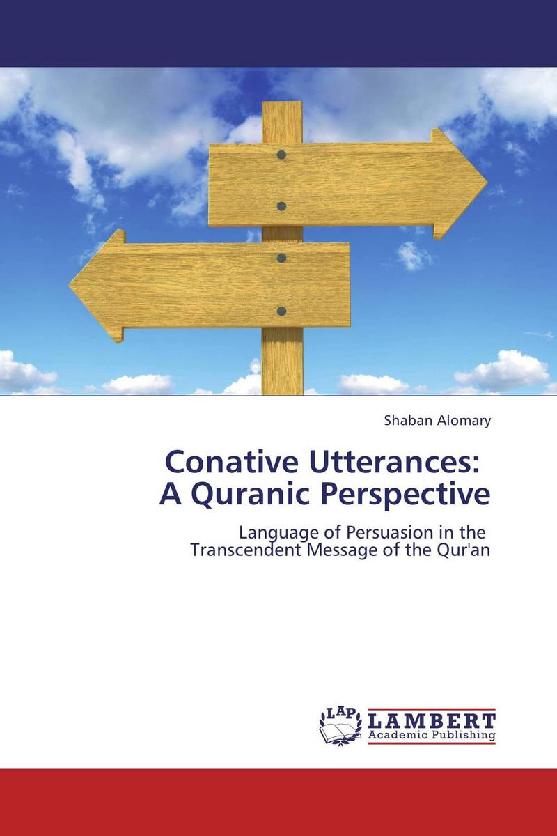 Conative Utterances:   A Quranic Perspective granted одежда