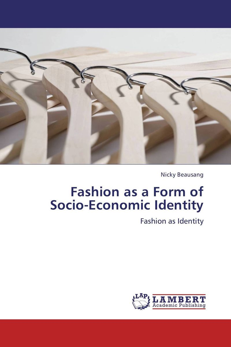 Fashion as a Form of Socio-Economic Identity