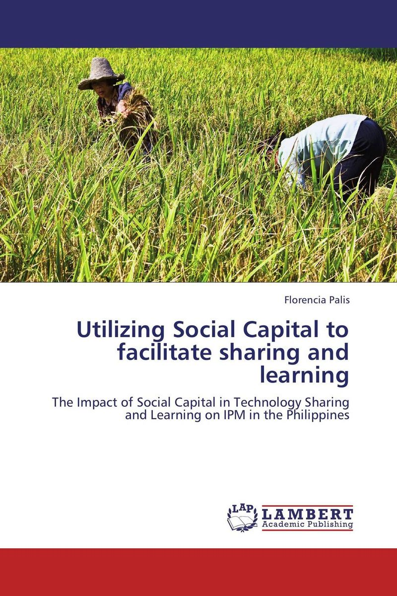 Utilizing Social Capital to facilitate sharing and learning
