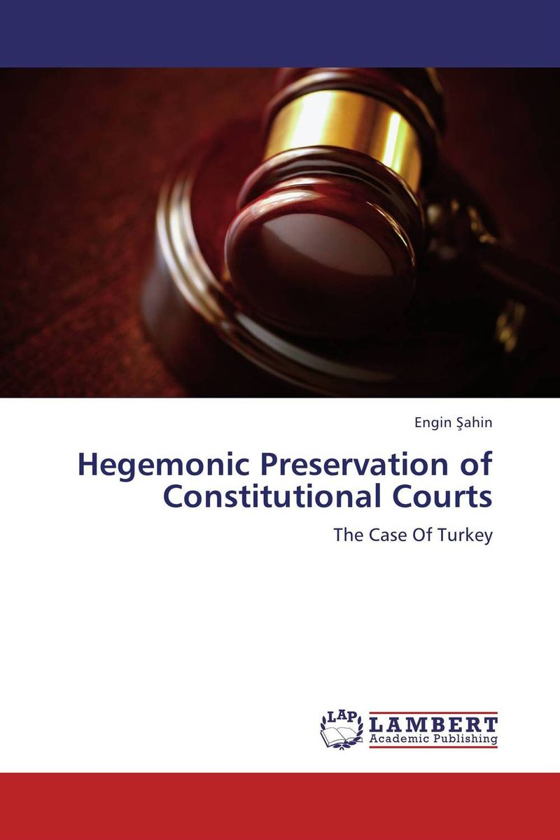 Hegemonic Preservation of Constitutional Courts a study of the religio political thought of abdurrahman wahid