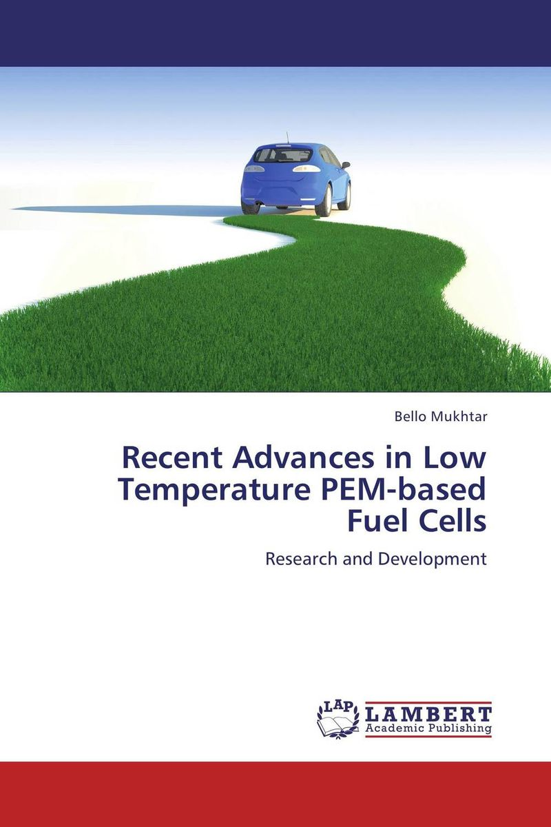 цены Recent Advances in Low Temperature PEM-based Fuel Cells
