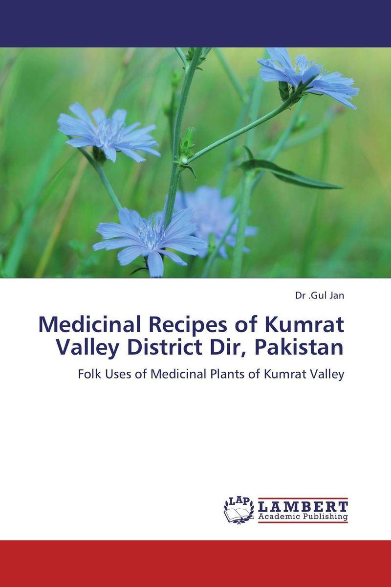 Medicinal Recipes of Kumrat Valley District Dir, Pakistan daughter of heaven a memoir with earthly recipes