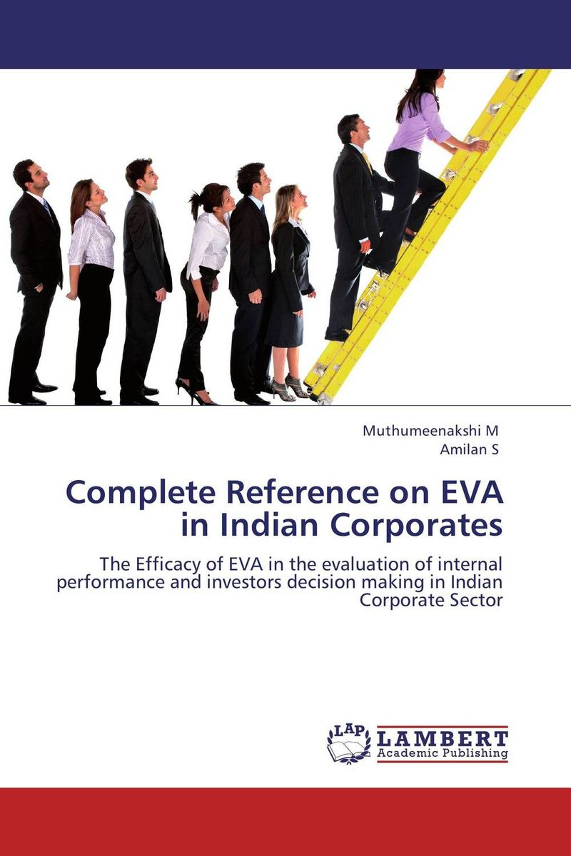 Complete Reference on EVA in Indian Corporates is working capital management a key determinant on corporate profit