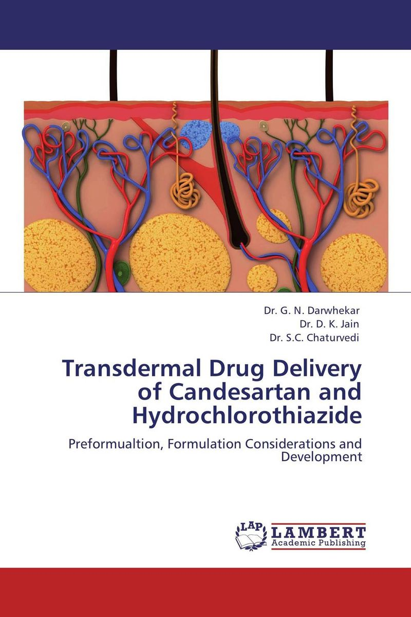 Transdermal Drug Delivery of Candesartan and Hydrochlorothiazide atamjit singh pal paramjit kaur khinda and amarjit singh gill local drug delivery from concept to clinical applications