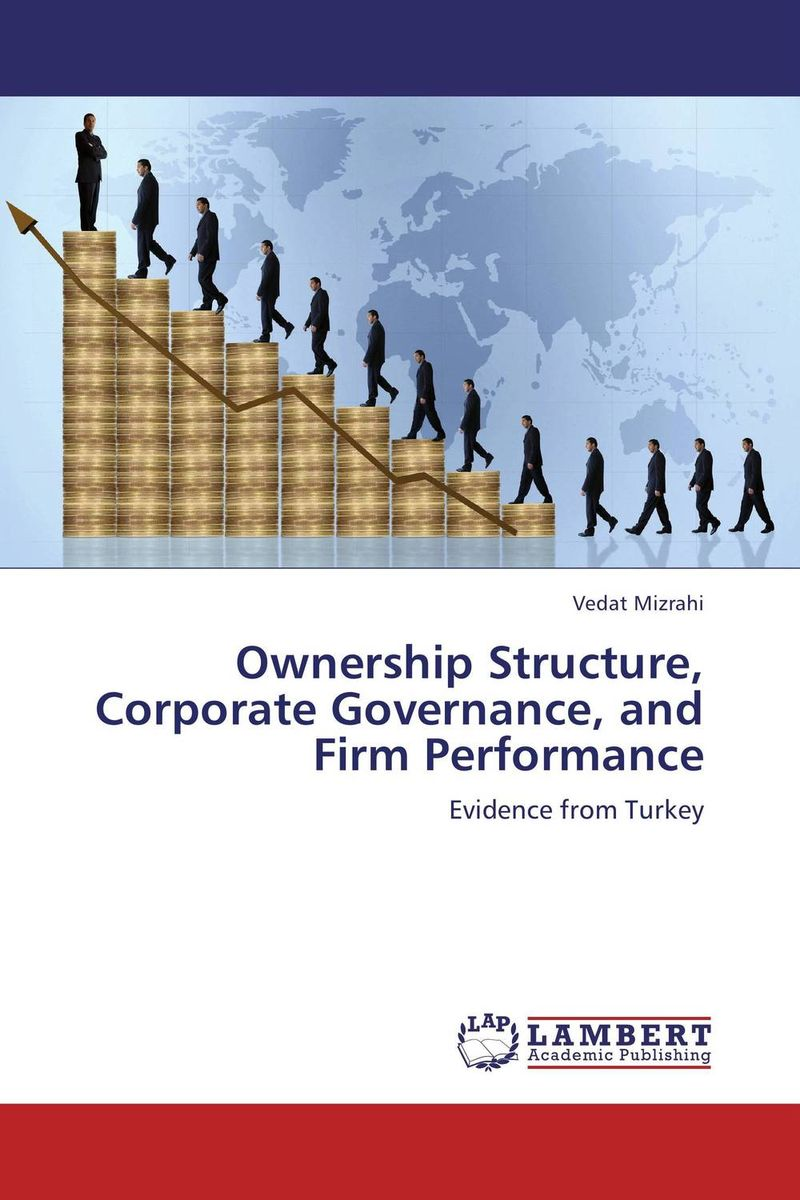 Ownership Structure, Corporate Governance, and Firm Performance corporate governance audit quality and opportunistic earnings