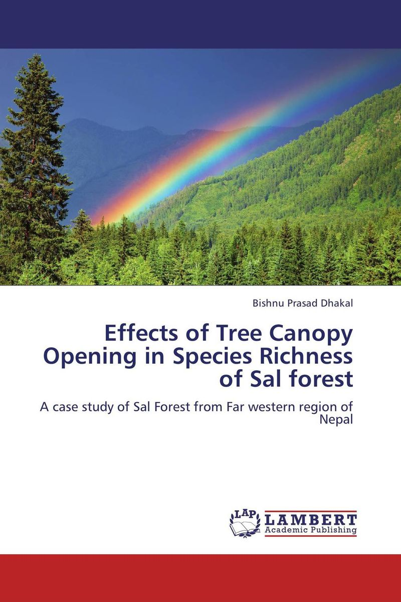 Effects of Tree Canopy Opening in Species Richness of Sal forest gnanasekar s and chandrasekhar c n carbon sequestration in multipurpose tree species at seedling stage