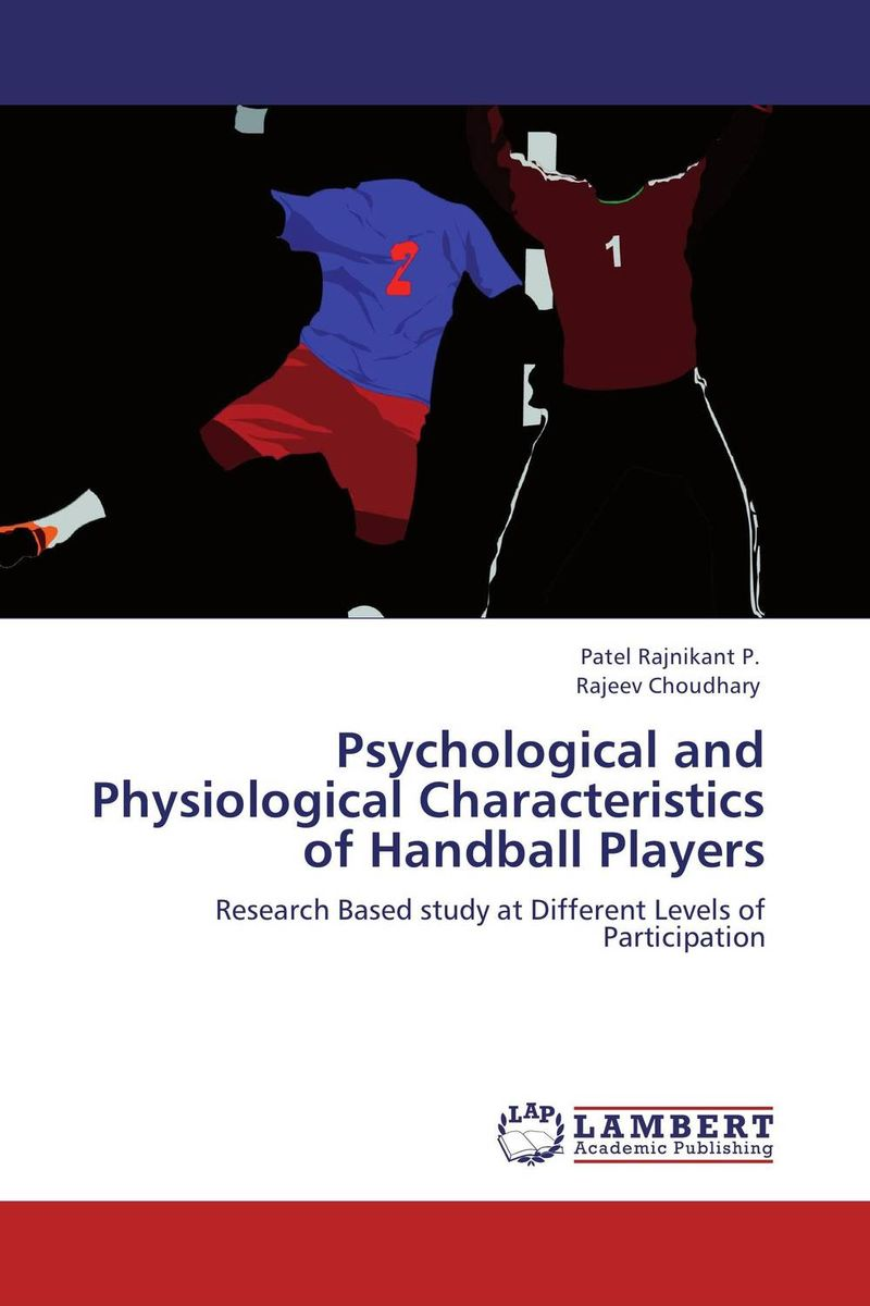 Psychological and Physiological Characteristics of Handball Players affair of state an