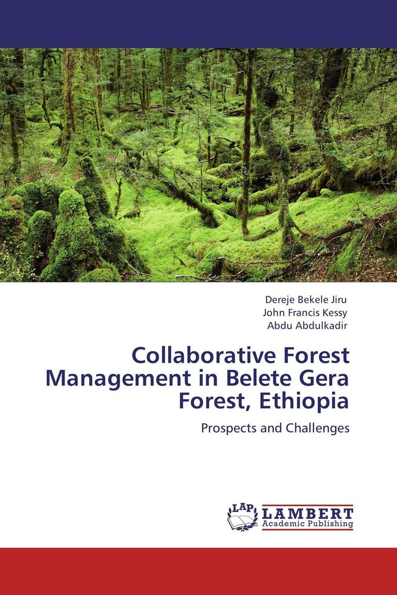 где купить Collaborative Forest Management in Belete Gera Forest, Ethiopia по лучшей цене