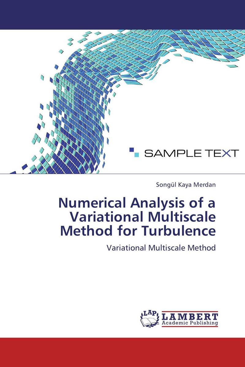 Numerical Analysis of a Variational Multiscale Method for Turbulence analytical and numerical approximation solution of bio heat equation