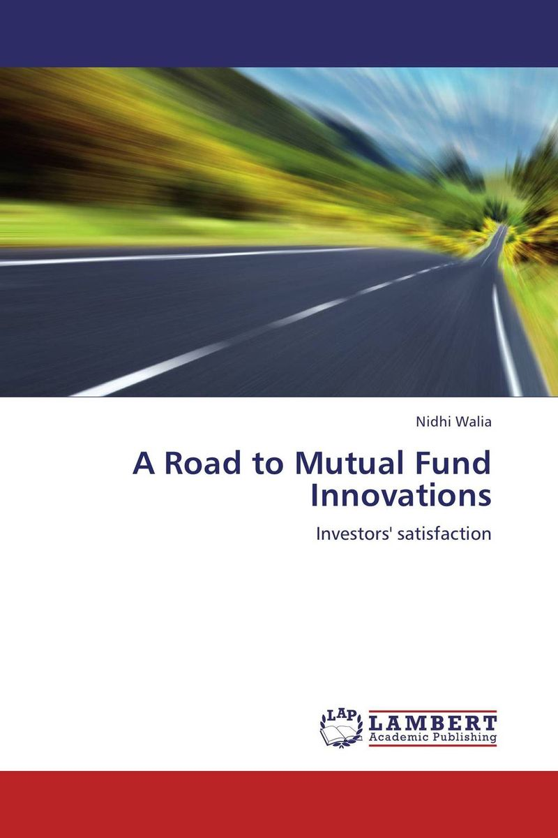 A Road to Mutual Fund Innovations for their mutual benefit