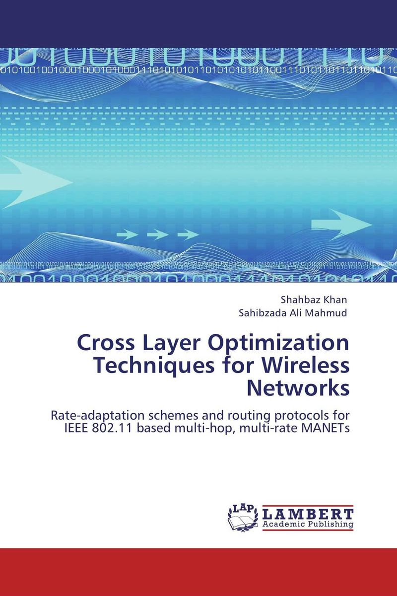 Cross Layer Optimization Techniques for Wireless Networks cache energy optimization techniques for modern processors