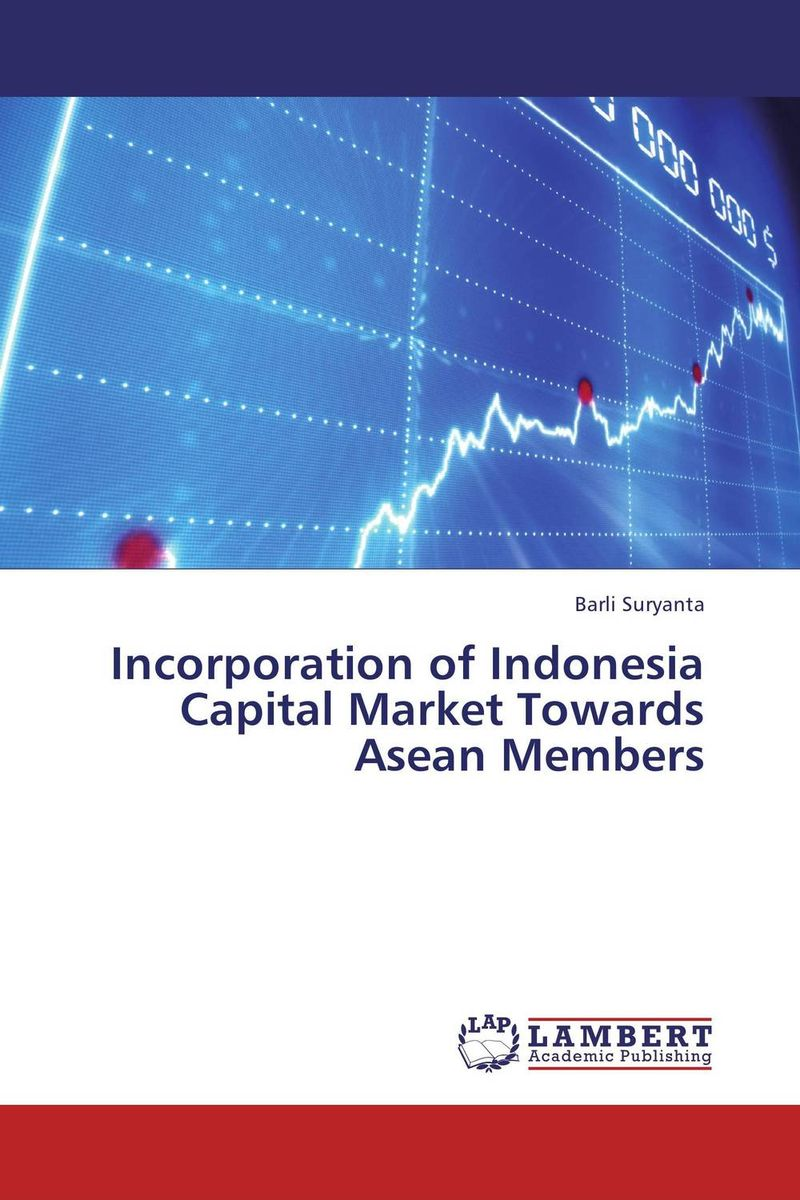 Incorporation of Indonesia Capital Market Towards Asean Members a decision support tool for library book inventory management