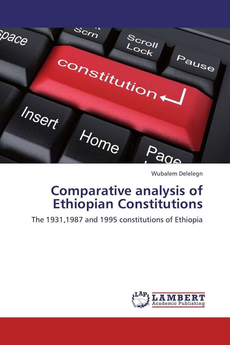 Comparative analysis of Ethiopian Constitutions the constitution of the united kingdom a contextual analysis