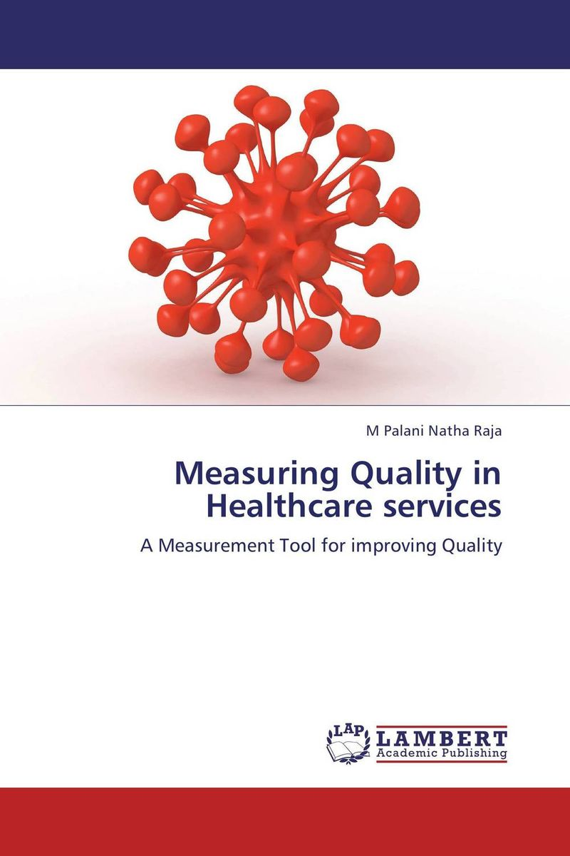 Measuring Quality in Healthcare services a comparative study of public and private healthcare services