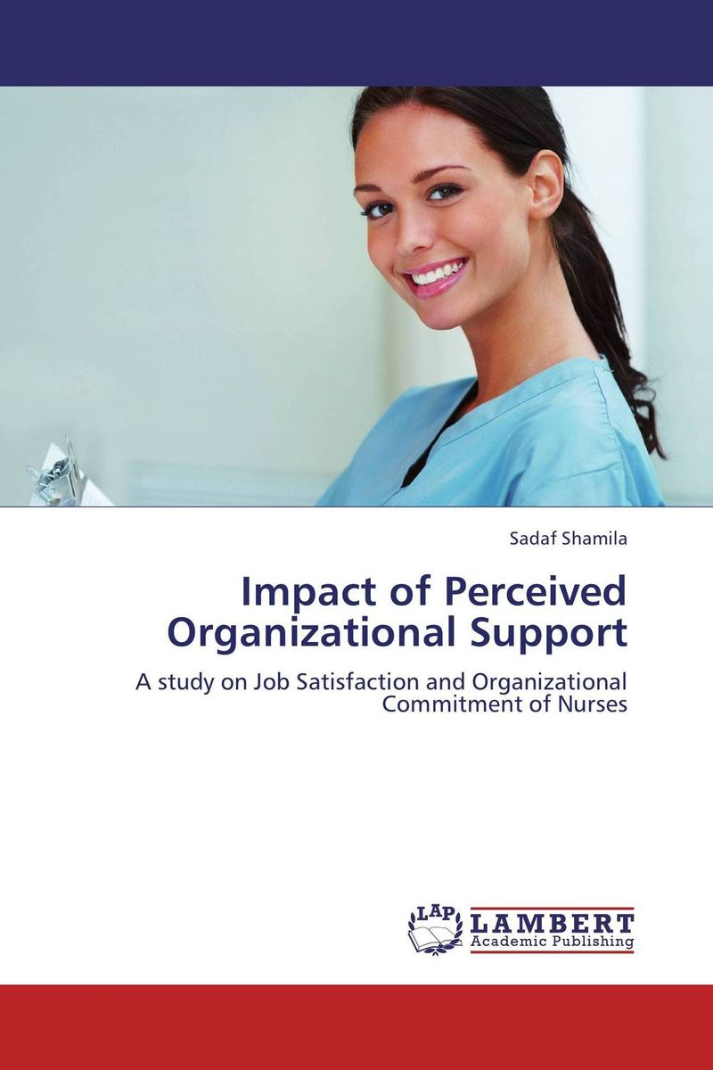 Impact of Perceived Organizational Support job satisfaction on organisational commitment among academics