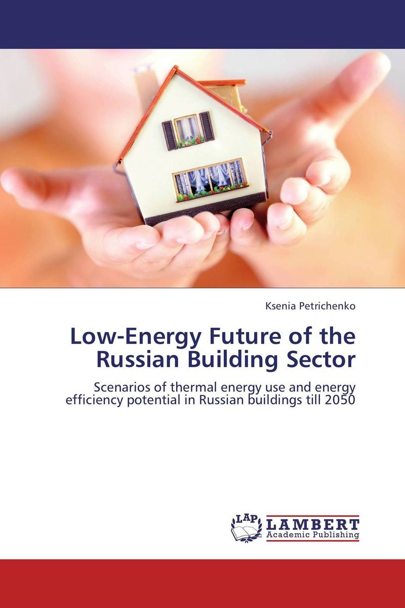 Low-Energy Future of the Russian Building Sector the role of energy in russian foreign policy towards kazakhstan