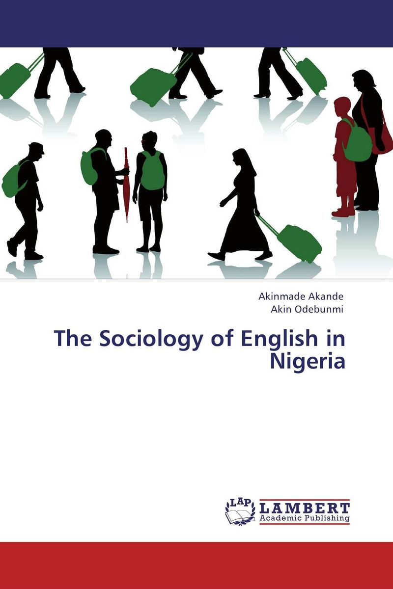 The Sociology of English in Nigeria fighting corruption in nigeria