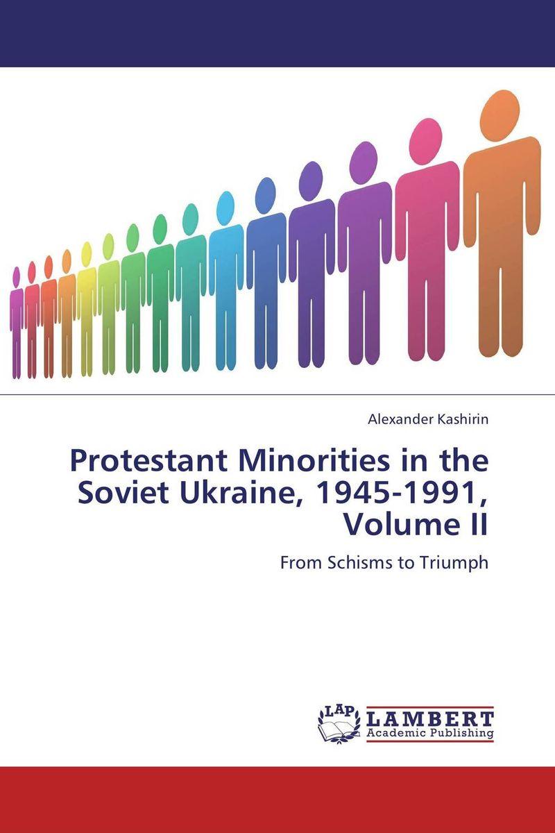 цена на Protestant Minorities in the Soviet Ukraine, 1945-1991, Volume II