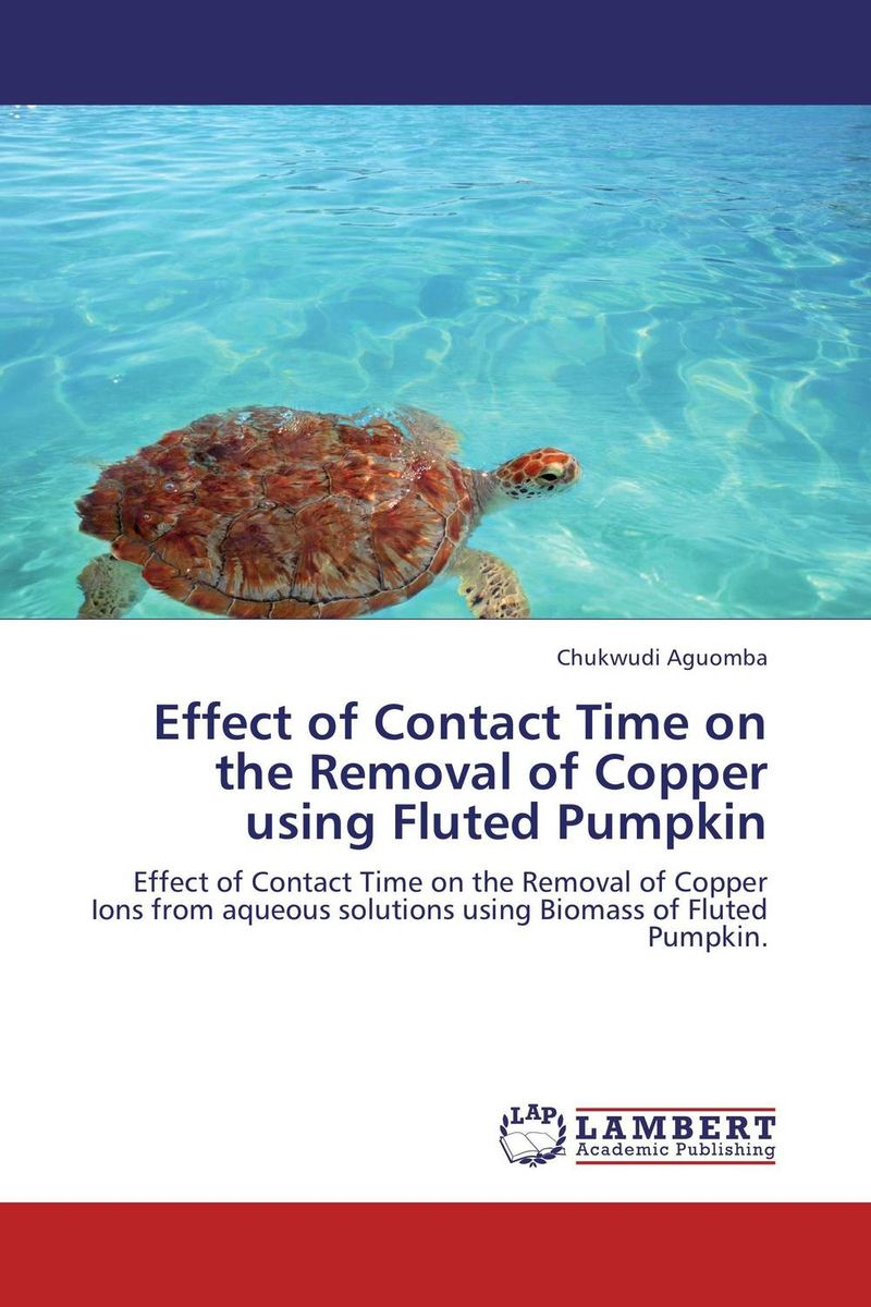Effect of Contact Time on the Removal of Copper using Fluted Pumpkin marwan a ibrahim effect of heavy metals on haematological and testicular functions